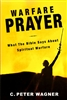 Warfare Prayer by C. Peter Wagner