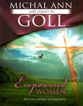 Empowered Women by Michal Ann Goll with James Goll