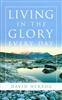 Living In The Glory Every Day by David Herzog
