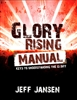 Glory Rising Manual by Jeff Jansen