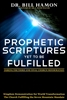 Prophetic Scriptures Yet To Be Fulfilled by Bill Hamon