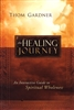 Healing Journey by Thom Gardner