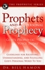 Prophets and Personal Prophecy