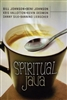 Spiritual Java featuring Bill Johnson, Beni Johnson, Kris Vallotton, Kevin Dedmon, Danny Silk, and Banning Liebscher