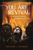 You Are Revival by Mathew Skamser