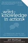 Word of Knowledge In Action by Art Thomas