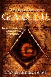 Dark Secret of GAOTU by Ana Mendez Ferrell