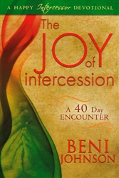 Joy of Intercession by Beni Johnson
