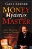 Money Mysteries from the Master by Gary Keesee