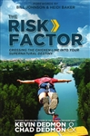 Risk Factor by Kevin Dedmon and Chad Dedmon