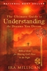 Ultimate Guide to Understanding the Dreams You Dream by Ira Milligan