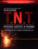 T. N. T. Treasure-Hunters N Training by Kevin Dedmon
