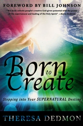 Born To Create by Theresa Dedmon