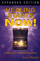 Healing Starts Now Expanded Edition by Joan Hunter