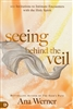 Seeing Behind the Veil by Ana Werner