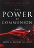 Power of Communion by Beni Johnson