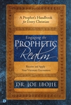 Engaging the Prophetic Realm by Joe Ibojie