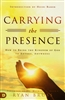 Carrying the Presence by Ryan Bruss