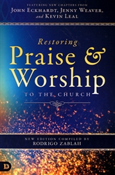 Restoring Praise and Worship to the Church edited by Rodrigo Zablah