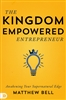 Kingdom Empowered Entrepreneur by Matthew Bell