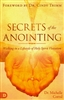 Secrets of the Anointing by Michelle Corral