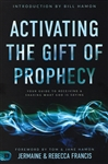 Activating the Gift of Prophecy by Jermaine and Rebecca Francis