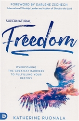 Supernatural Freedom by Katherine Ruonala