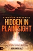 Kingdom Mysteries Hidden in Plain Sight by Adrian Beale
