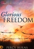Glorious Freedom by Percy Burns