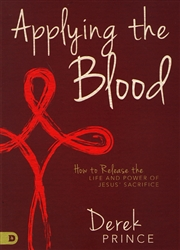 Applying the Blood by Derek Prince