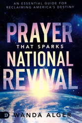 Prayer That Sparks Revival by Wanda Alger