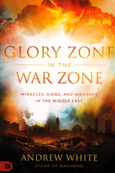Glory Zone in the War Zone by Andrew White