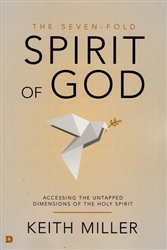 Seven-Fold Spirit of God by Keith Miller