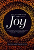 Surprising Power of Joy by Roland Worton