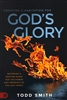 Creating a Habitation for God's Glory by Todd Smith