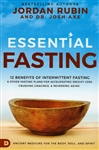 Essential Fasting by Jordan Rubin and Dr. Josh Axe
