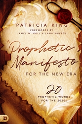 A Prophetic Manifesto for the New Era by Patricia King