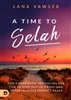A Time to Selah by Lana Vawser