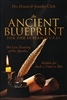 An Ancient Blueprint by Dennis and Jennifer Clark