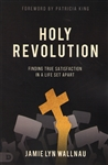 Holy Revolution by Jamie Lyn Wallnau