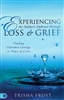Experiencing the Father's Embrace through Loss & Grief by Trisha Frost