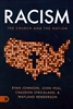 Racism by Ryan Johnson, John Veal, Chazdon Strickland, and Wayland Henderson