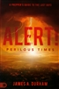 Alert! Perilous Times by James Durham