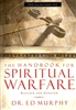 Handbook for Spiritual Warfare by Ed Murphy