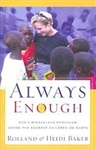 Always Enough by Rolland and Heidi Baker
