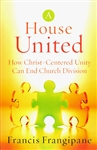 A House United by Francis Frangipane