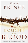 Bought With Blood by Derek Prince