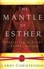 Mantle of Esther by Larry Christenson