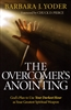 Overcomers Anointing by Barbara Yoder