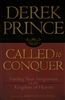 Called To Conquer: Finding Your Assignment in the Kingdom of Heaven by Derek Prince
